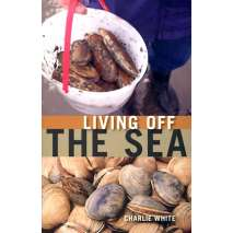 Beachcombing & Seashore Field Guides, Living Off the Sea