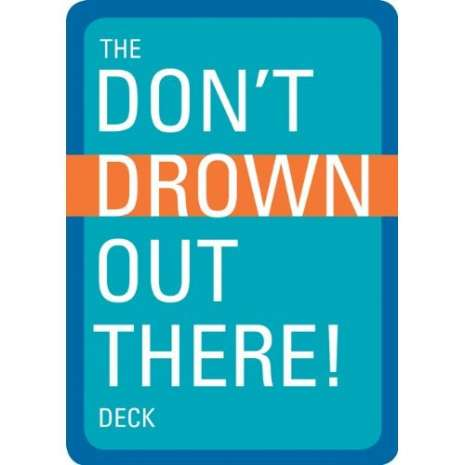 Survival Guides :The Don't Drown Out There! Deck