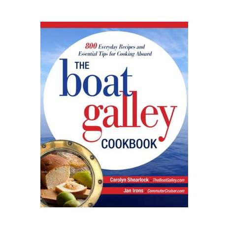 Cooking Aboard :The Boat Galley Cookbook