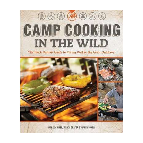 Camp Cooking :Camp Cooking in the Wild