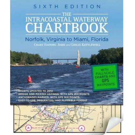 Florida and Southeastern USA Travel & Recreation :Intracoastal Waterway CHARTBOOK, 6th edition: Norfolk to Miami