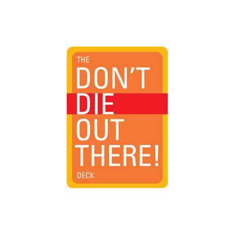 Safety & First Aid :The Don't Die Out There, Card Deck