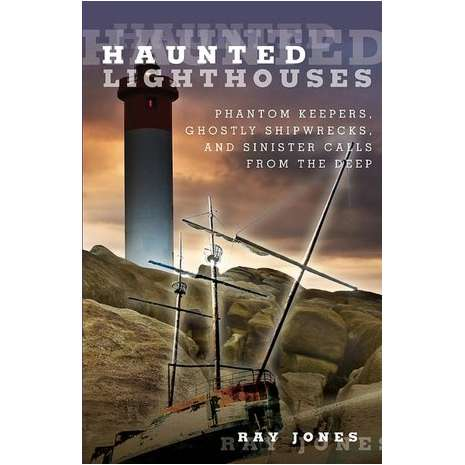 Ghost Stories :Haunted Lighthouses