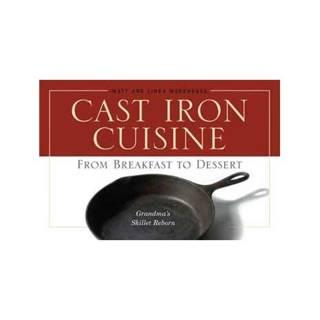 Camp Cooking :Cast Iron Cuisine: From Breakfast to Dessert