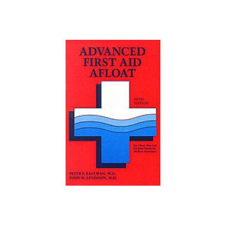 Safety & First Aid :Advanced First Aid Afloat, 5th edition