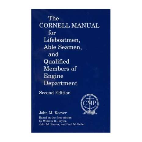 Professional , Cornell Manual for Lifeboat men, Able Seamen, & QMED, 2nd edition