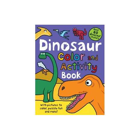 Dinosaurs & Reptiles :Dinosaur: Color and Activity Book