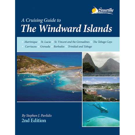 The Caribbean, Cruising Guide to The Windward Islands, 2nd ed.