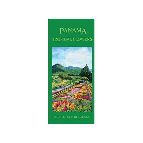 Tree, Plant & Flower Identification Guides :Panama Tropical Flowers (Folding Pocket Guide)