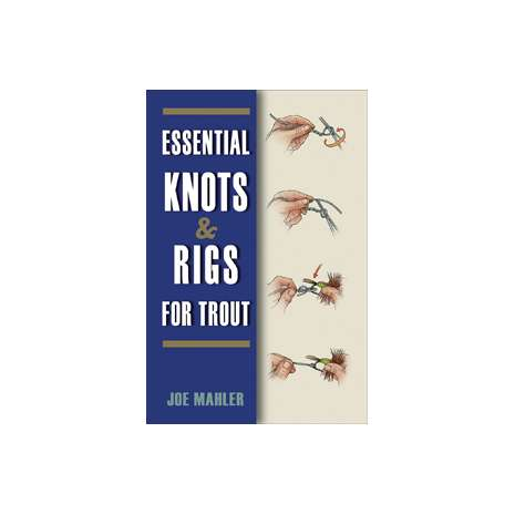 Fishing :Essential Knots & Rigs for Trout