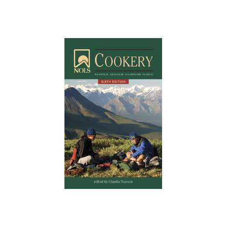 Camp Cooking :NOLS Cookery: 6th Edition