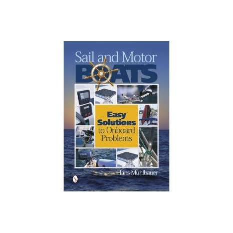 ON SALE Nautical Related :Sail and Motor Boats: Easy Solutions to Onboard Problems