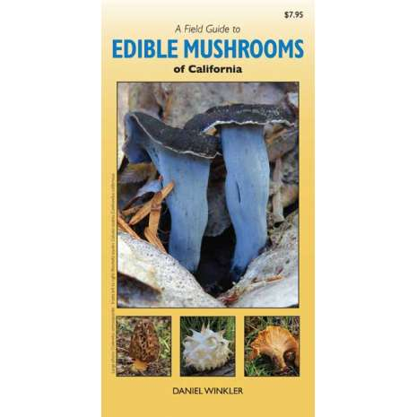 Mushroom Identification Guides :A Field Guide to Edible Mushrooms of California (Folding Pocket Guide)
