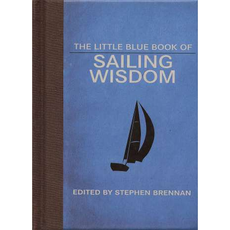 Boathandling & Seamanship :The Little Blue Book of Sailing Wisdom