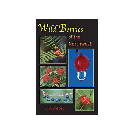 Tree, Plant & Flower Identification Guides, Wild Berries of the Northwest