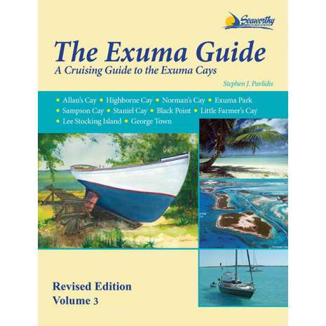 The Caribbean, The Exuma Guide, Revised Edition Volume 3