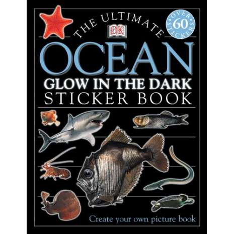 Stickers & Magnets :The Ultimate Ocean Glow-in-the-Dark Sticker Book