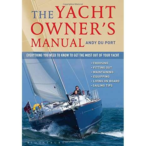 ON SALE Nautical Related, The Yacht Owner's Manual: Everything you need to know to get the most out of your yacht