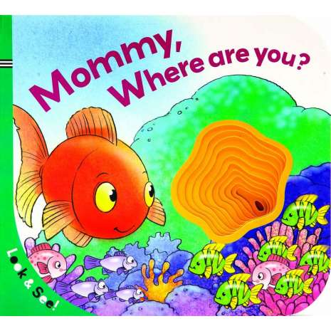 Board Books :Look & See: Mommy, Where Are You?