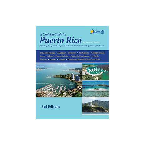 The Caribbean :Cruising Guide to Puerto Rico 3rd ed.