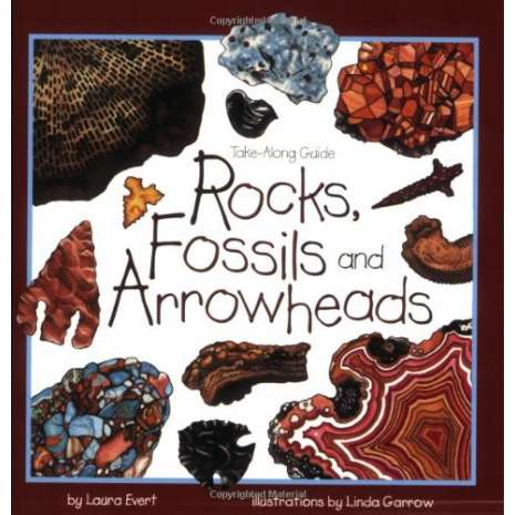 Rocks, Minerals & Geology Field Guides :Take Along Guides: Rocks, Fossils & Arrowheads