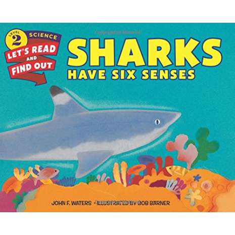 Fish, Sealife, Aquatic Creatures :Sharks Have Six Senses (Let's-Read-and-Find-Out Science 2)