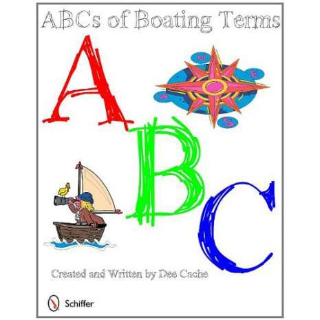 Boats, Trains, Planes, Cars, etc. :ABCs of Boating Terms