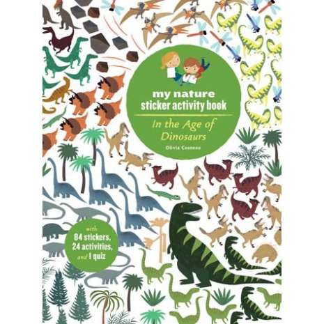 Dinosaurs & Reptiles :My Nature Sticker Activity Book: In the Age of Dinosaurs