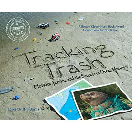 Environment & Nature :Tracking Trash: Flotsam, Jetsam, and the Science of Ocean Motion