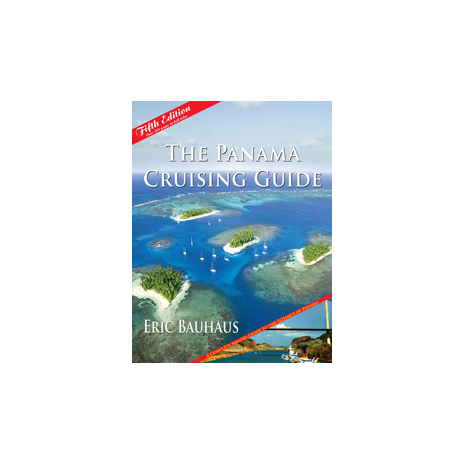 Mexico, Central and South America Travel & Recreation :The Panama Cruising Guide, 5th Edition