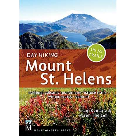 Washington Travel & Recreation Guides :Day Hiking Mount St. Helens: National Monument, Dark Divide, Cowlitz River Valley