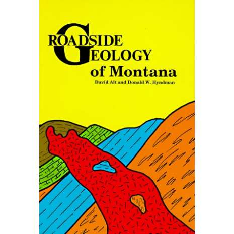 Rocky Mountain and Southwestern USA Travel & Recreation, Roadside Geology of Montana