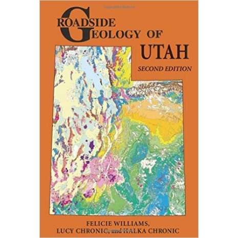 Rocky Mountain and Southwestern USA Travel & Recreation :Roadside Geology of Utah, 2nd edition