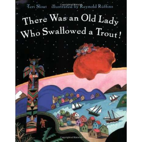 Children's Classics :There Was an Old Lady Who Swallowed a Trout