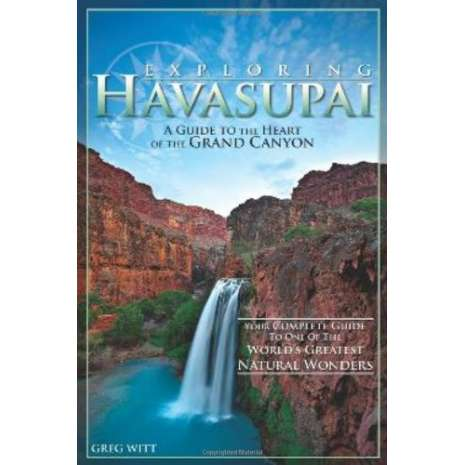 Rocky Mountain and Southwestern USA Travel & Recreation :Exploring Havasupai: A Guide to the Heart of the Grand Canyon