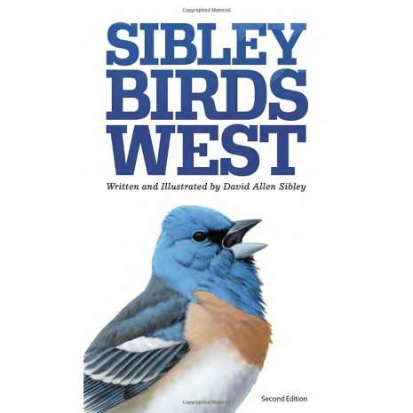 Bird Identification Guides :The Sibley Field Guide to Birds of Western North America: Second Edition