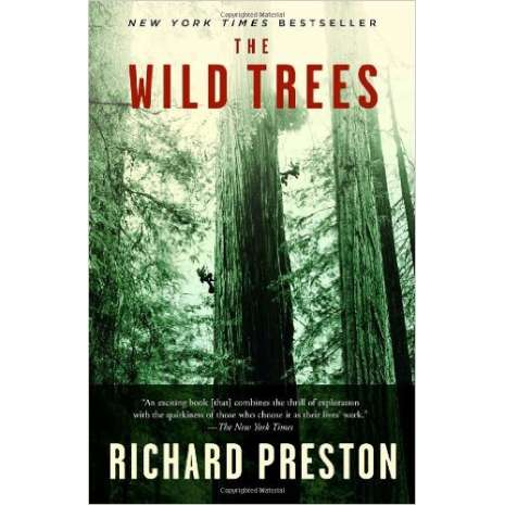 Conservation & Awareness :The Wild Trees: A Story of Passion and Daring
