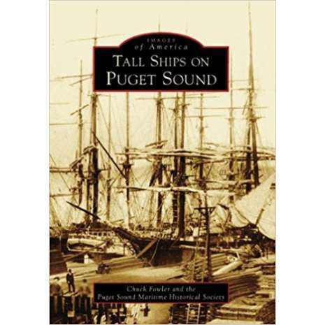 Washington, Tall Ships on Puget Sound (Images of America)