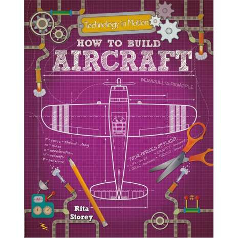 Space & Astronomy for Kids, How to Build Aircraft