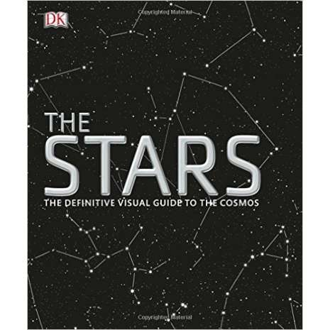 Astronomy & Stargazing, The Stars: The Definitive Visual Guide to the Cosmos