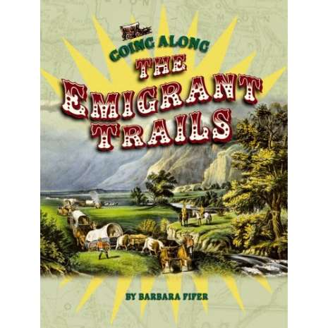 History for Kids, Going Along the Emigrant Trails