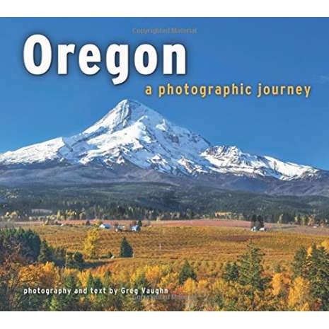 Oregon :Oregon: A Photographic Journey