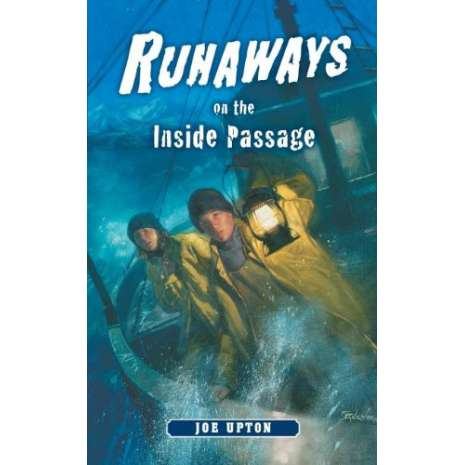 Adventures :Runaways on the Inside Passage