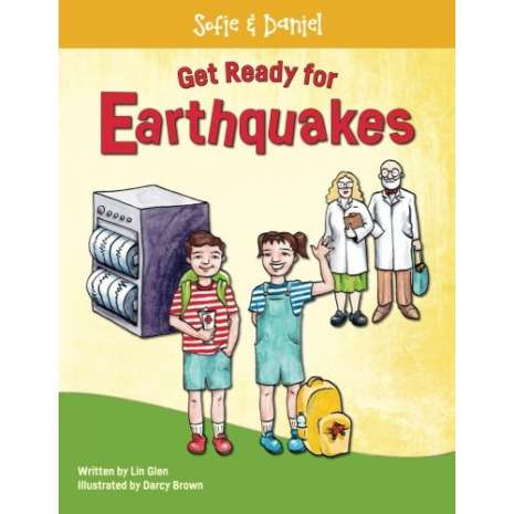 Disaster Preparedness :Sofie and Daniel: Get Ready for Earthquakes: the earthquake preparation book for families and kids