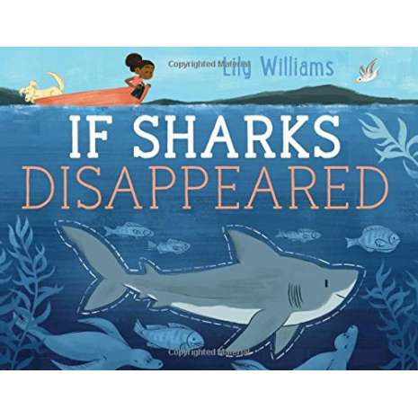 Sharks :If Sharks Disappeared
