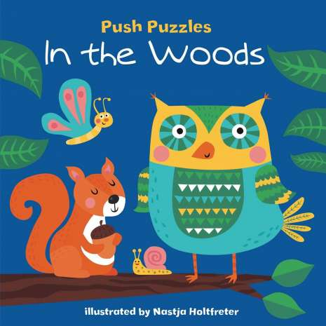 Board Books :Push Puzzles: In the Woods