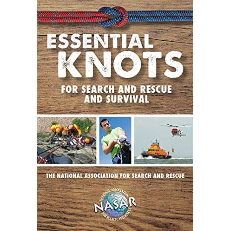Wilderness & Survival Field Guides, Essential Knots For Search and Rescue and Survival