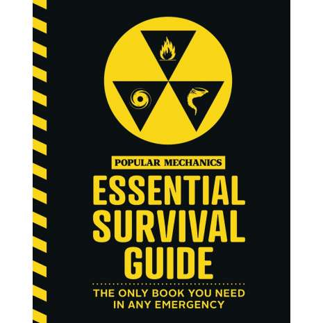 Survival Guides, The Popular Mechanics Essential Survival Guide: The Only Book You Need in Any Emergency
