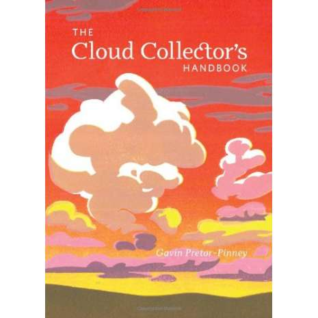 Weather Guides :The Cloud Collector's Handbook