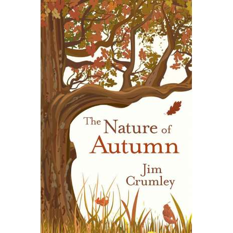 Nature & Ecology :The Nature of Autumn